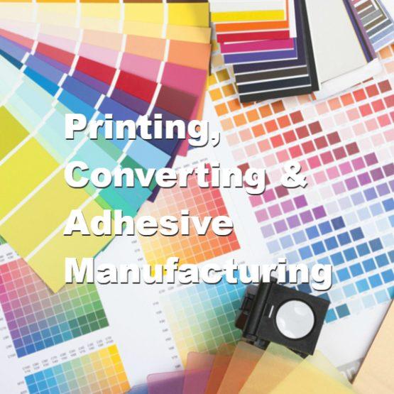 Printing, Converting & Adhesive Manufacturing