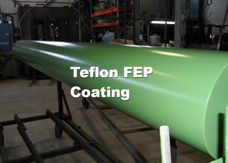 Teflon FEP Coating