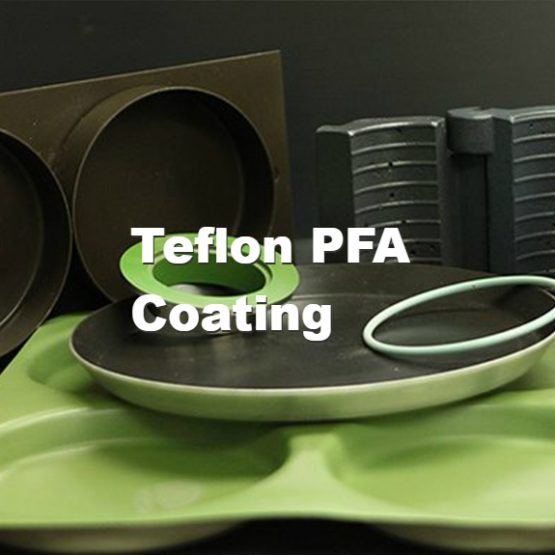 Teflon PFA Coating